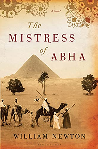 The Mistress of Abha: A Novel: Newton, William