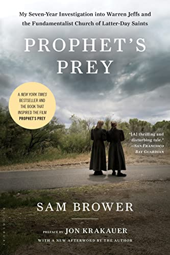 9781608193240: Prophet's Prey: My Seven-Year Investigation Into Warren Jeffs and the Fundamentalist Church of Latter-Day Saints
