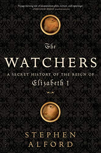 9781608193394: The Watchers: A Secret History of the Reign of Elizabeth I