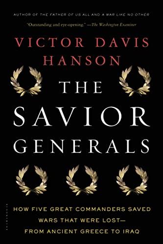 The Savior Generals: Hanson, Victor Davis