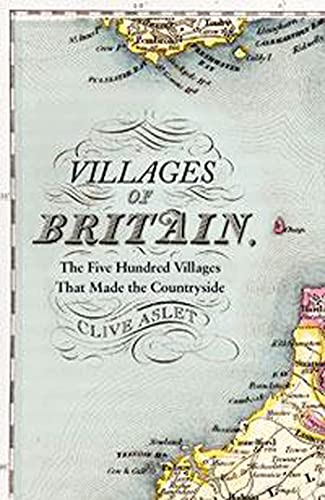 9781608193448: Villages of Britain: The Five Hundred Villages That Made the Countryside