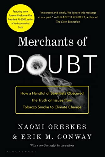 9781608193943: Merchants Of Doubt. How A Handful Os Scientists Obscured