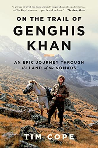 9781608194469: On the Trail of Genghis Khan: An Epic Journey Through the Land of the Nomads