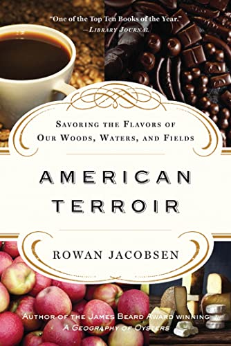 9781608194582: American Terroir: Savoring the Flavors of Our Woods, Waters, and Fields