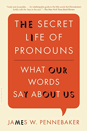 9781608194964: The Secret Life of Pronouns: What Our Words Say About Us