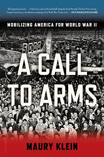 9781608195008: A Call to Arms: Mobilizing America for World War II