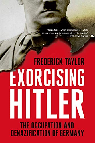9781608195039: Exorcising Hitler: The Occupation and Denazification of Germany