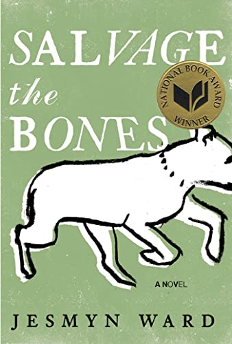 Salvage the Bones : A Novel: Ward, Jesmyn