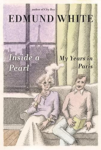 9781608195824: Inside a Pearl: My Years in Paris