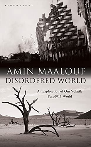 Disordered World: Setting a New Course for: Maalouf, Amin