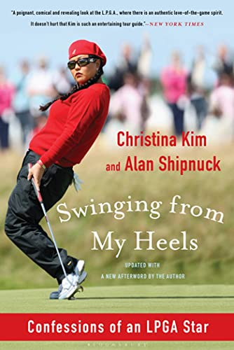 9781608195909: Swinging from My Heels: Confessions of an LPGA Star