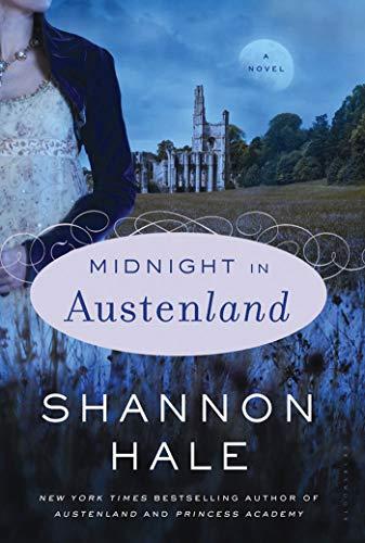 Midnight in Austenland: Hale, Shannon