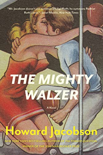 The Mighty Walzer (Signed First Edition): Howard Jacobson