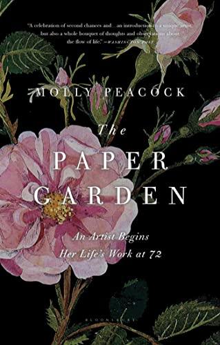 9781608196975: The Paper Garden: An Artist Begins Her Life's Work at 72