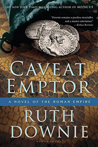 9781608197071: Caveat Emptor: A Novel of the Roman Empire (The Medicus Series)