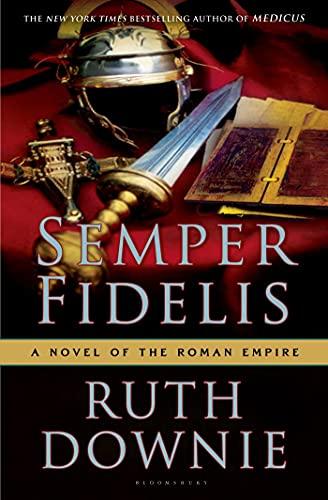 9781608197095: Semper Fidelis: A Novel of the Roman Empire (Medicus)