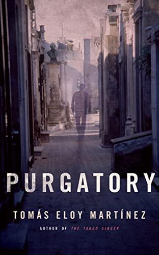 Purgatory: A Novel: Tom�s Eloy Mart�nez