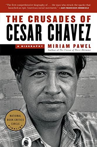 9781608197132: The Crusades of Cesar Chavez: A Biography