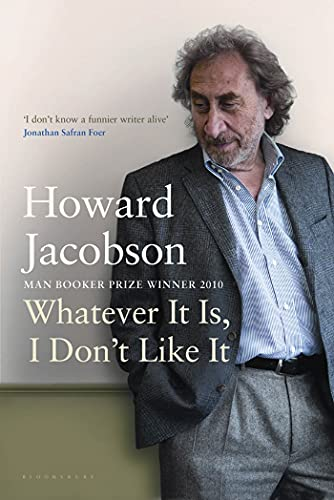 9781608197989: Whatever It Is, I Don't Like It: The Best of Howard Jacobson