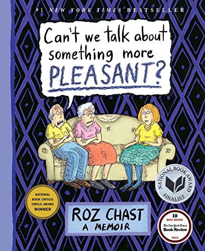 9781608198061: Can't We Talk About Something More Pleasant?: A Memoir