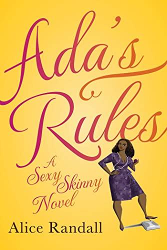 9781608198276: Ada's Rules: A Sexy Skinny Novel