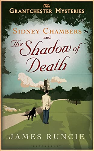 9781608198566: Sidney Chambers and the Shadow of Death: The Grantchester Mysteries
