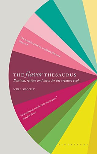 9781608198740: The Flavor Thesaurus: A Compendium of Pairings, Recipes and Ideas for the Creative Cook