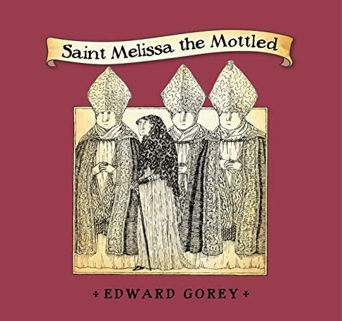 9781608198856: Saint Melissa the Mottled
