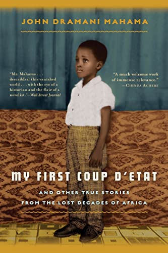 9781608198870: My First Coup d'Etat: And Other True Stories from the Lost Decades of Africa