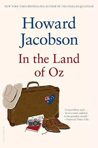 In the Land of Oz: Howard Jacobson
