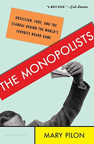 9781608199631: The Monopolists: Obsession, Fury, and the Scandal Behind the World's Favorite Board Game
