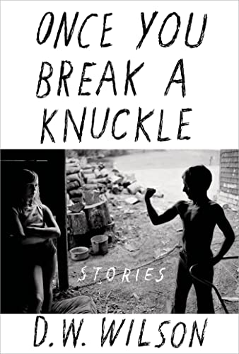 9781608199945: Once You Break a Knuckle