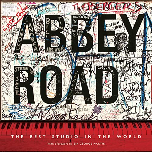 Abbey Road: The Best Studio in the World: Alistair Lawrence