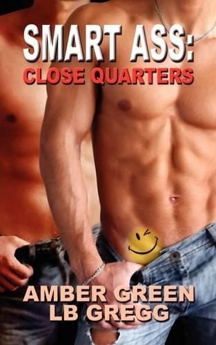9781608200207: Smart Ass: Close Quarters