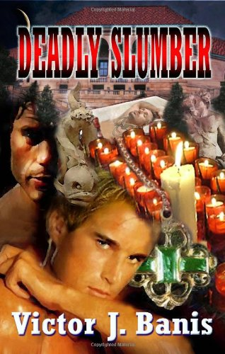 Deadly Slumber: Banis, Victor J.