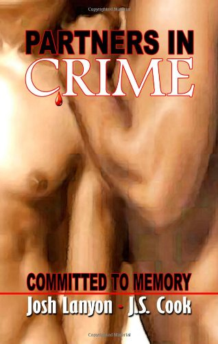 Committed to Memory Partners in Crime #5: Josh Lanyon, J.