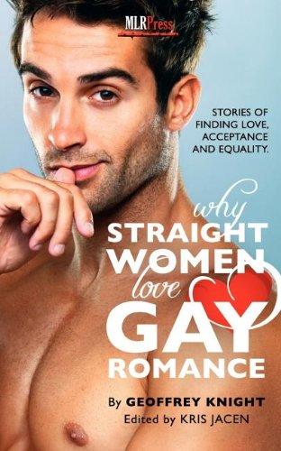 Why Straight Woment Love Gay Romance: Geoffrey Knight