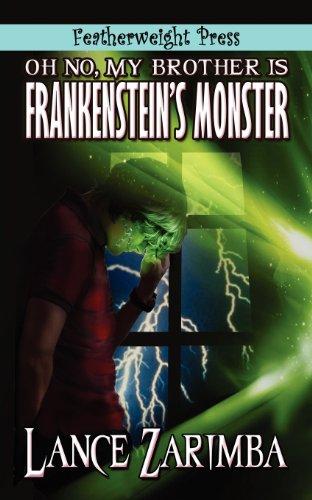 9781608207701: Oh No, MyBrother Is Frankenstein's Monster!