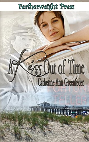 A Kiss Out of Time: Catherine Ann Greenfeder