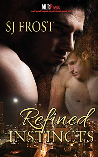 Refined Instincts: S. J. Frost