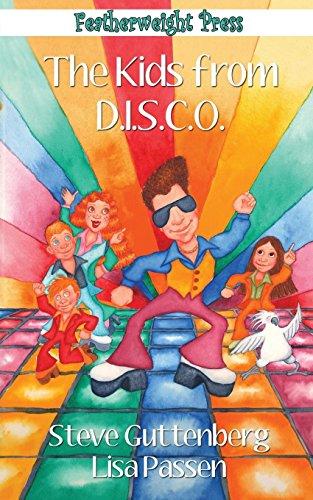 The Kids from D.I.S.C.O.: Guttenberg, Steve, Passen,