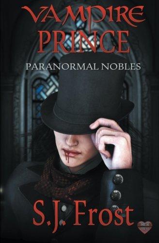 9781608209989: Vampire Prince (Paranormal Nobles) (Volume 1)