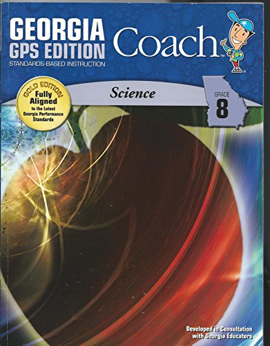 9781608246229: Georgia Coach, GPS Gold Edition, Standards-based Instruction, Science, Grade 8