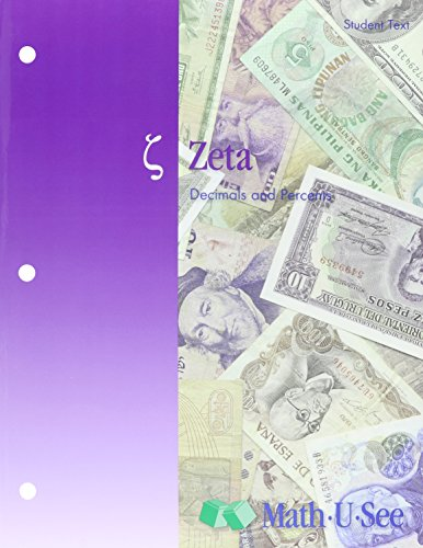 9781608260249: Math-U-See : Zeta Student Kit / Decimals and Percents