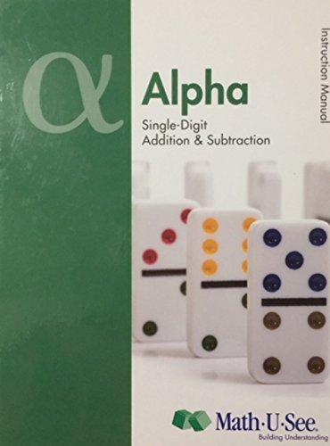 Alpha Instruction Manual : Single-Digit Addition and: Math-U-See