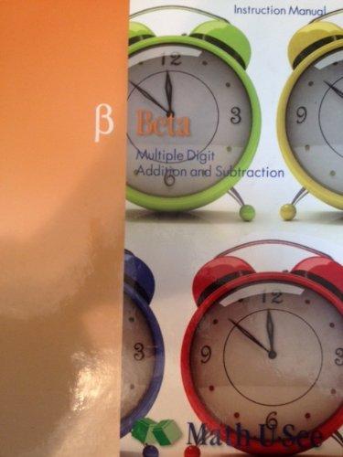 Beta Instruction Manual : Multiple-Digit Addition and: Math-U-See