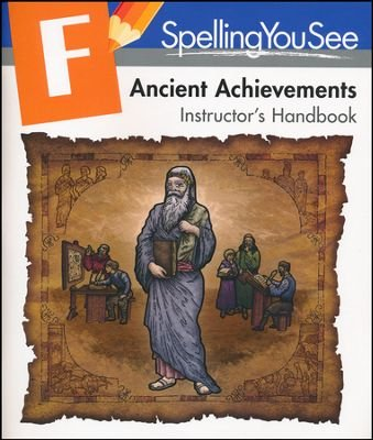9781608266203: Spelling you See Level F: Ancient Achievements Instructor's Handbook