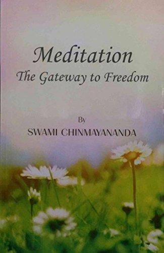 Meditation The Gateway to Freedom (1608271013) by Swami Chinmayananda