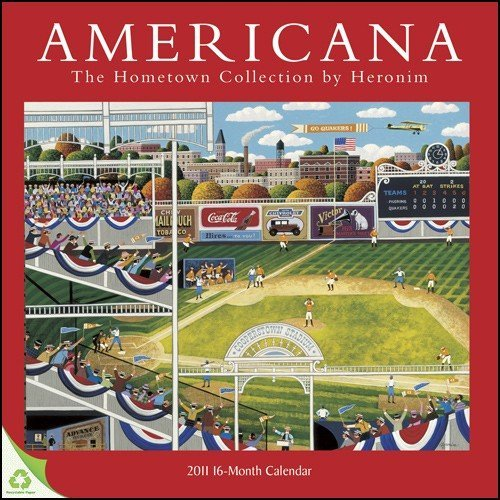 9781608280438: AMERICANA The Hometown Collection by Heronim 16 Month Wall Calendar 2011