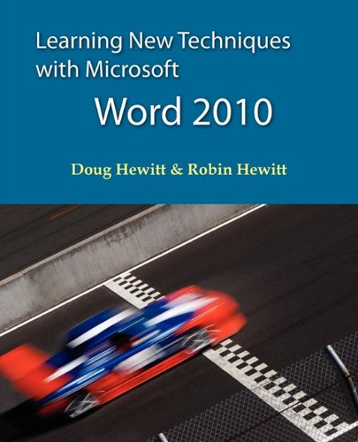 9781608300211: Learning New Techniques with Microsoft Word 2010